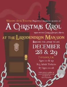 SOLD OUT: Wishing Star Theatre Presents a Dramatic Reading of A Christmas Carol @ The Liriodendron Mansion