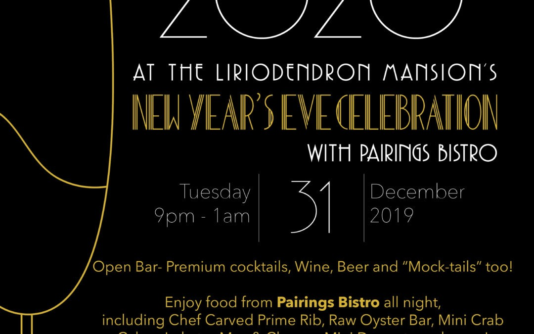 Ring in the New Year at the Liriodendron with Pairings Bistro